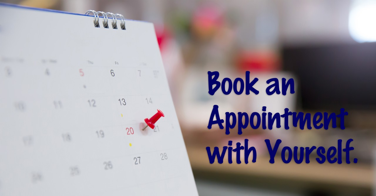 Book an appointment with yourself